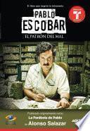 Libro de Pablo Escobar, El Patrón Del Mal (la Parábola De Pablo)