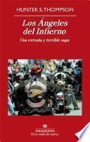 Libro de Los Ángeles Del Infierno: Una Extraña Y Terrible Saga