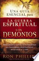 Libro de Una Guia Esencial Para La Guerra Espiritual Y Los Demonios