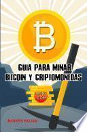 Libro de Guia Para Minar Bitcoin Y Criptomonedas