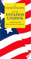Libro de La Constitucion De Los Estados Unidos/ The United States Constitution
