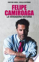 Libro de Felipe Camiroaga. La Verdadera Historia