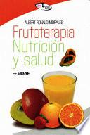 Libro de Frutoterapia, Nutrición Y Salud