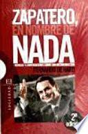 Libro de Zapatero, En Nombre De Nada