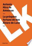 Libro de La Próspera Fortuna De Don Álvaro De Luna