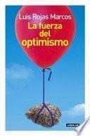Libro de La Fuerza Del Optimismo