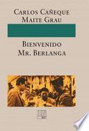 Libro de ¡bienvenido Mr. Berlanga!