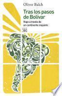 Libro de Tras Los Pasos De Bolívar