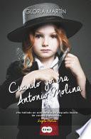 Libro de Cuando Yo Era Antonio Molina