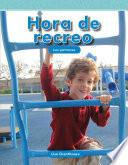 Libro de Hora De Recreo (recess Time) (nivel K (level K))