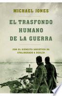 Libro de El Trasfondo Humano De La Guerra