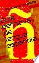 Libro de Guía Definitiva De Lengua Española