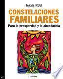 Libro de Constelaciones Familiares Para La Prosperidad Y La Abundancia