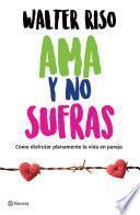 Libro de Ama Y No Sufras (edición Mexicana)