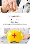 Libro de ¿quién Teme Al Copago? El Papel De Los Precios En Nuestras Decisiones Sanitarias