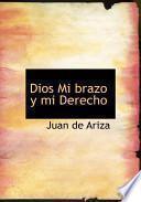 Libro de Dios Mi Brazo Y Mi Derecho