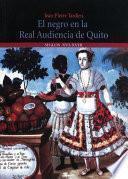 Libro de El Negro En La Real Audiencia De Quito (ecuador)