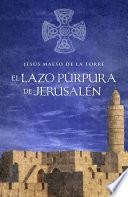 Libro de El Lazo Púrpura De Jesusalén