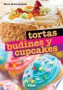 Libro de Tortas, Budines Y Cupcakes