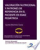 Libro de Valoración Nutricional Y Patrones De Referencia En El Paciente En Edad Pediátrica