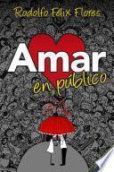 Libro de Amar En Público
