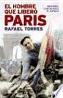 Libro de El Hombre Que Liberó París