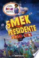 Libro de Smek Para Presidente