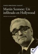 Libro de Martin Scorsese. Un Infiltrado En Hollywood