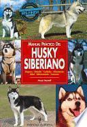 Libro de Manual Práctico Del Husky Siberiano