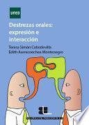 Libro de Destrezas Orales: ExpresiÓn E InteracciÓn En Ele