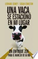 Libro de Una Vaca Se Estacionó En Mi Lugar
