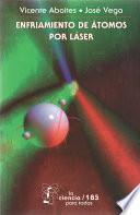 Libro de Enfriamiento De átomos Por Láser