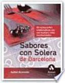 Libro de Sabores Con Solera De Barcelona