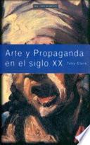 Libro de Arte Y Propaganda En El Siglo Xx