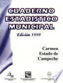 Libro de Carmen Estado De Campeche. Cuaderno Estadístico Municipal 1999
