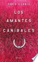 Libro de Los Amantes Caníbales