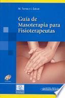 Libro de Guía De Masoterapia Para Fisioterapeutas