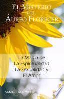 Libro de El Misterio Del Aureo Florecer