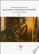 Libro de Lettere Inedite A Carlo Emanuele I (1588 1597). Ediz. Italiana E Spagnola