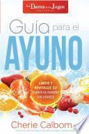 Libro de Guía Para El Ayuno De La Dama De Los Jugos
