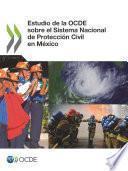 Libro de Estudio De La Ocde Sobre El Sistema Nacional De Protección Civil En México