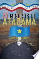 Libro de Los 33 Mineros De Atacama