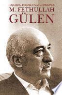 Libro de M.fethullah Gülen: Ensayos, Perspectivas Y Opiniones