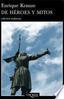 Libro de De Héroes Y Mitos