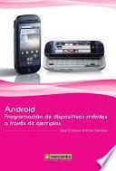 Libro de Android: Programación De Dispositivos Móviles A Través De Ejemplos