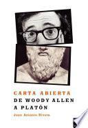 Libro de Carta Abierta De Woody Allen A Platón