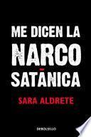 Libro de Me Dicen La Narcosatánica