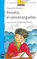 Libro de Aniceto, El Vencecanguelos