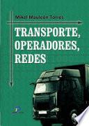 Libro de Transporte, Operadores Y Redes