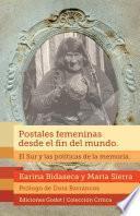 Libro de Postales Femeninas Desde El Fin Del Mundo